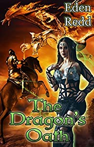 The Dragon's Oath: A Dark Fantasy Romance Adventure