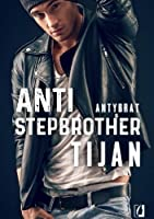 Anti-Stepbrother. Antybrat