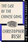 The Case of the Chinese Gong (Ludovic Travers, #13)
