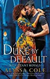Book cover for A Duke by Default (Reluctant Royals #2)