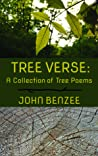 Tree Verse: A Collection of Tree Poems