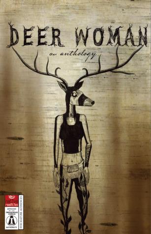 Deer Woman: An Anthology