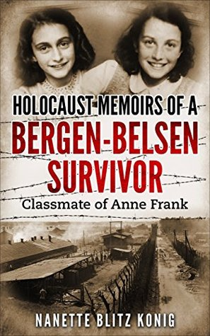 Holocaust Mempoirs of a Bergen-Belsen Survivor