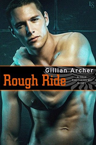 Rough Ride (True Brothers MC, #4)