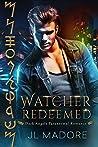 Watcher Redeemed (Watchers of the Gray #2)