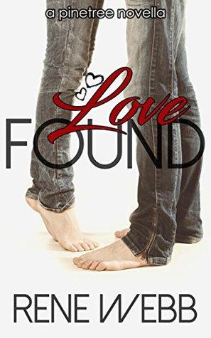 Love Found (A Pinetree Novel Book 2)