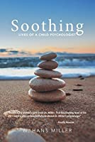Soothing: Lives of a Child Psychologist