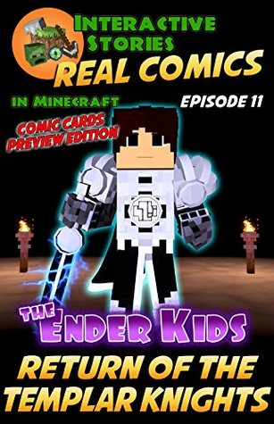 The Ender Kids - The Return of the Templar Knights: The Greatest Minecraft Comics for Kids