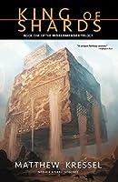 King of Shards (Worldmender Book 1)