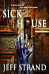 Download ebook Sick House by Jeff Strand