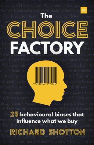 Choice Factory by Richard Shotton