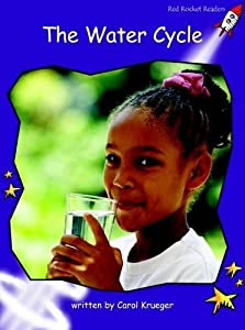 The Water Cycle: Standard English Edition (Fluency Level 3 Non-Fiction Set B)