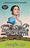 The Indomitable Miss Elizabeth (Meryton Mystery #2)