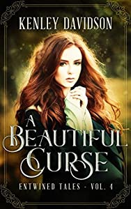 A Beautiful Curse (Entwined Tales, #4)
