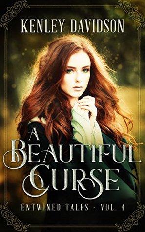 A Beautiful Curse by Kenley Davidson
