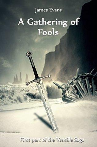 A Gathering of Fools (Vensille Saga #1)