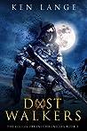 Dust Walkers: Nine Realms Saga (Vigiles Urbani Chronicles#2)