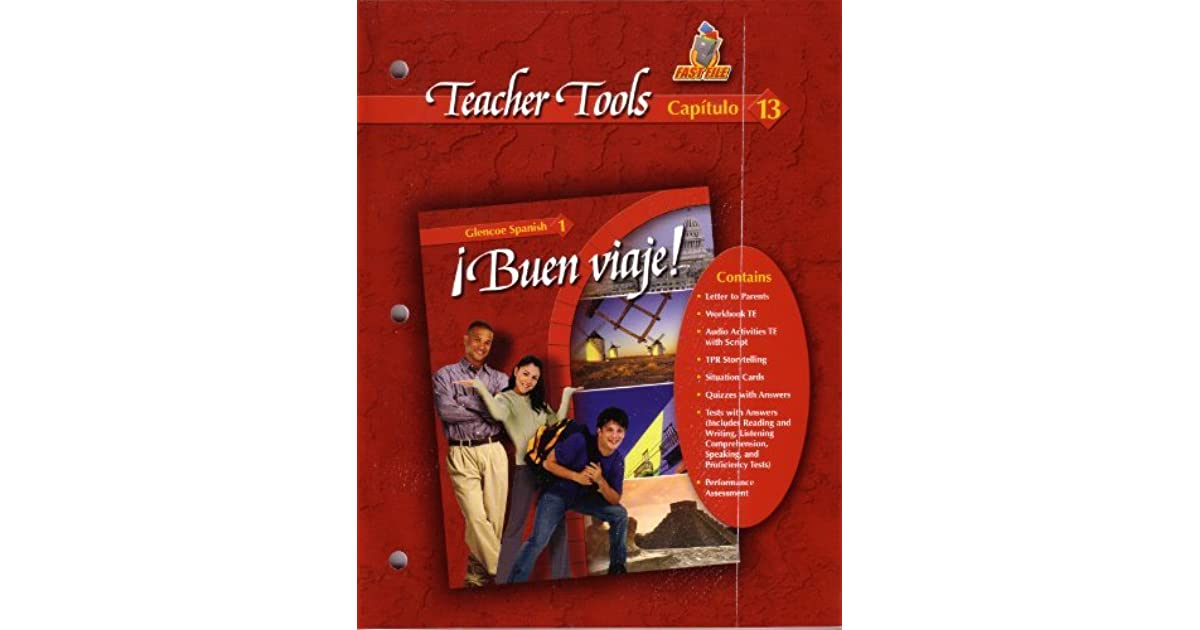 Buen Viaje Teacher Tools Fast File Capitulo 13 Glencoe