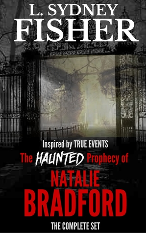 The Haunted Prophecy of Natalie Bradford