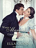 When a Marquis Chooses a Bride (The Worthingtons, #2) (audiobook)