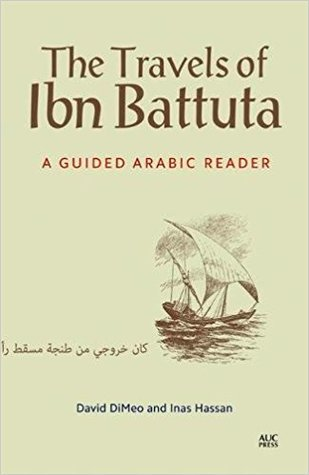 The Travels of Ibn Battuta: A Guided Arabic Reader
