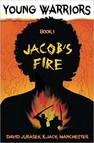 Young Warriors: Jacob's Fire