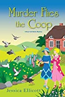 Murder Flies the Coop (A Beryl and Edwina Mystery Book 2)