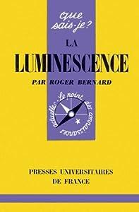La luminescence