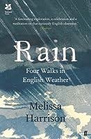 Rain: Four Walks in English Weather