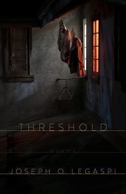 Threshold by Joseph O. Legaspi