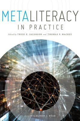Metaliteracy in Practice E Jacobson