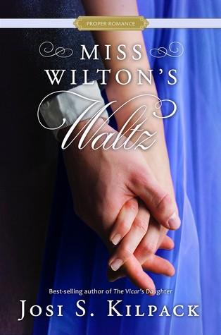 Miss Wilton's Waltz (A Proper Romance #5)