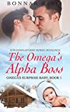 The Omega's Alpha Boss (Omega's Surprise Baby #1)