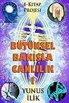 Butunsel Bakisla Canlilik-I: Madde Ve Enerji, Beden Ve Ruh Iliskisi