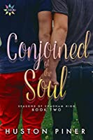 Conjoined at the Soul (Seasons of Chadham High Book 2)