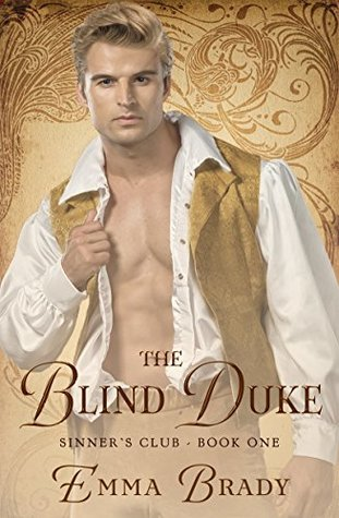 The Blind Duke: Sinners Club Book I