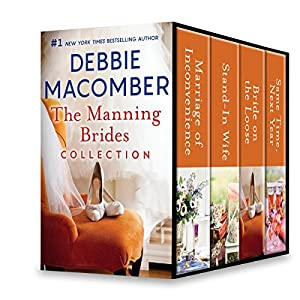 The Manning Brides Collection: Marriage of Inconvenience\Stand-in Wife\Bride on the Loose\Same Time, Next Year
