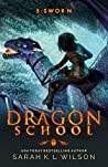 Sworn (Dragon School #5)