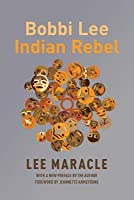 Bobbi Lee Indian Rebel