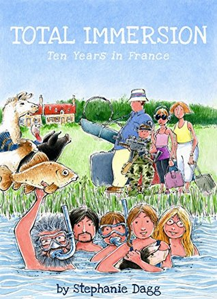 Total Immersion: Ten Years in France