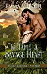 To Tame a Savage Heart (Rogues & Gentlemen #7)