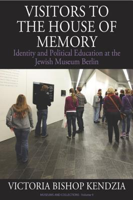 Visitors to the House of Memory: Identity and Political Education at the Jewish Museum Berlin