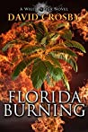 Florida Burning: A Florida Thriller (Will Harper Mystery Series Book 3)