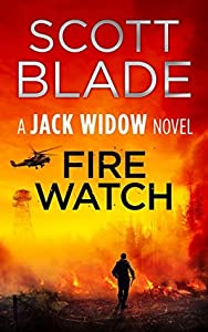 Fire Watch (Jack Widow, #8)