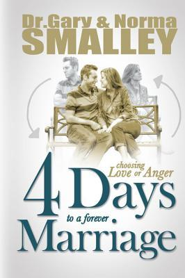 4 Days to a Forever Marriage  C - Gary Smalley