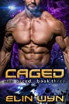 Caged  (Star Breed, #3)