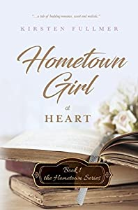 Hometown Girl at Heart (Hometown #1)
