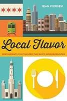 Local Flavor: Restaurants That Shape Chicago's Neighborhoods