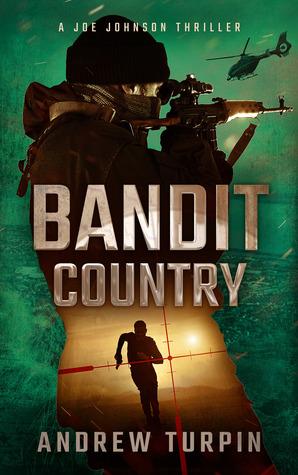 Bandit Country (A Joe Johnson Thriller #3) - Andrew Turpin