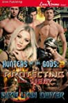 Protecting Their Heir (Hunters of the Gods, #2)